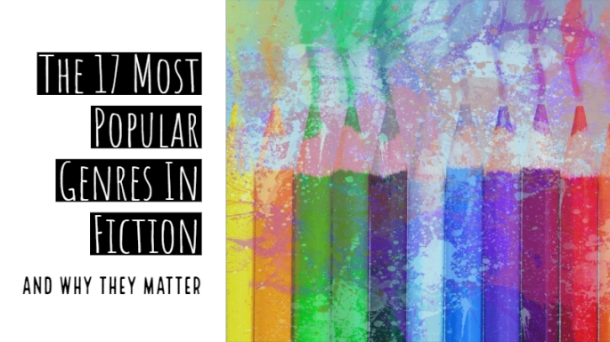 The-17-Most-Popular-Genres-In-Fiction-–-And-Why-They-Matter-4